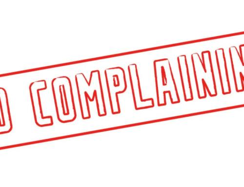 Speak your mind but don't be a complainer!