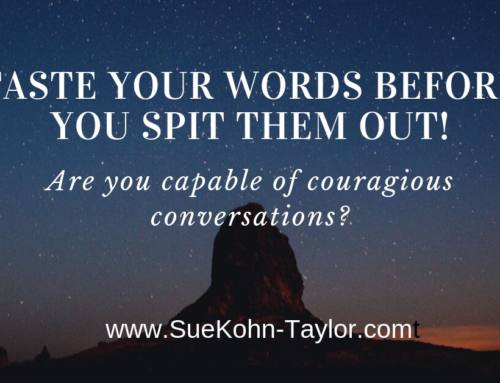 Taste Your Words Before You Spit Them Out!