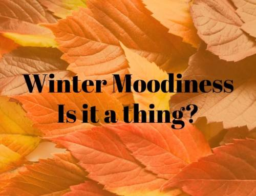 Winter Moodiness – Is it a thing?