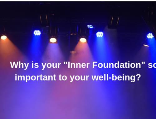 "Why is your ""Inner Foundation"" so important to your well-being?"